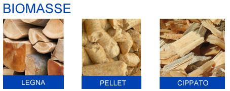 Biomasse: legna, pellet, cippato